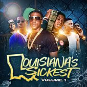 Louisiana's Sickest, Vol. 1 von Various Artists