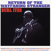 Return of the Wayfaring Stranger (Expanded Edition) de Burl Ives