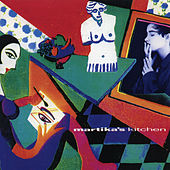 Martika's Kitchen (Expanded Edition) by Martika