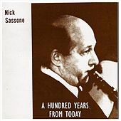 A Hundred Years from Today by Nick Sassone