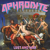 Lust and War by Aphrodite