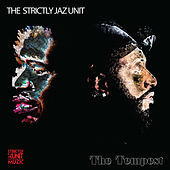 The Tempest by Strictly Jaz Unit