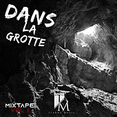 Dans la grotte mixtape, Vol. 1 by Various Artists