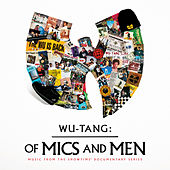 Of Mics And Men (Music From The Showtime Documentary Series) by Wu-Tang Clan