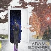 Adam & Elsewhere by adam