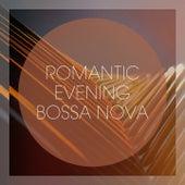 Romantic evening bossa nova de Various Artists