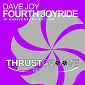 Fourth Joyride (10th Anniversary Edition) by Dave Joy