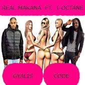 Gyalis Code de Real Makana