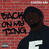 Back on My Ting by Fusion