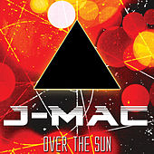 Over The Sun de J-MAC