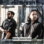 Wishin' (Spanish Remix) von Bonnevilla