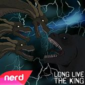 Long Live the King by NerdOut