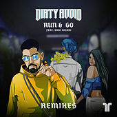 Run & Go (Remixes) (Remixes) de Dirty Audio