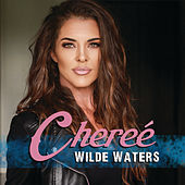 Wilde Waters by Chereé