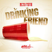 Drinking Friend von Neto Yuth