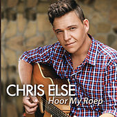 Hoor My Roep by Chris Else