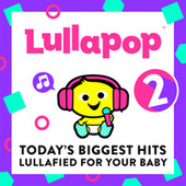Lullapop Lullabies 2 de Lullapop Lullabies
