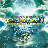 Goa Moon, Vol. 10 (Compiled by Ovnimoon and Doctor Spook) (DJ Mix) by Various Artists