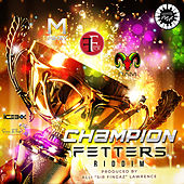 Champion Fetters Riddim by Various Artists