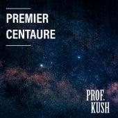 Premier centaure de Prof. Kush