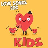 Love Songs for Kids by Various Artists