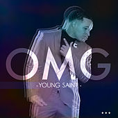 Omg by Young Saint