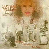 Una Mujer, Una Banda, Un Pueblo... de Lucha Villa