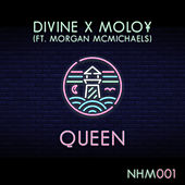 Queen (feat. Morgan Mcmichaels) by Divine