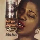 Have You Forgotten? de Ethel Ennis