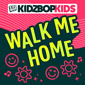 Walk Me Home de KIDZ BOP Kids