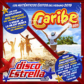 Caribe 2019 + Disco Estrella Vol. 22 de Various Artists