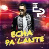 Echa Pa' Lante von Emir Pabón