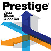 Prestige Records: Jazz Blues Classics von Various Artists
