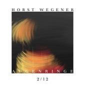 Augenringe zwei/zwölf von Horst Wegener