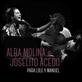 Para Lole Y Manuel (En Directo) de Alba Molina
