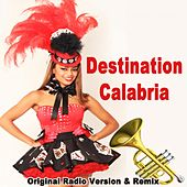 Destination Calabria (Original Radio Version & Remix) by DJ Gaudino