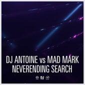 Neverending Search von DJ Antoine