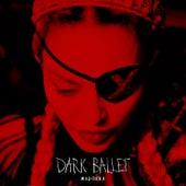 Dark Ballet van Madonna