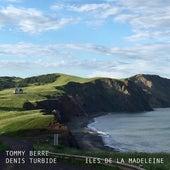 Iles de la Madeleine de Tommy Berre