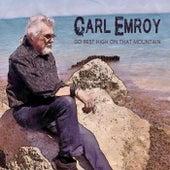 Go Rest High on That Mountain von Carl Emroy