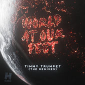World At Our Feet (Remixes) de Timmy Trumpet