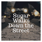 Sugar Walks Down the Street by Ivie Anderson