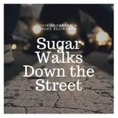 Sugar Walks Down the Street von Ivie Anderson