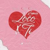 Loco X Ti (Remix) by Apto Garcia