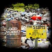The Slums / Bad Taste - PCT Musique Split Vol.6 de Various Artists