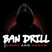 Ban Drill by Krept and Konan