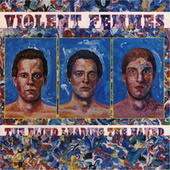 The Blind Leading The Naked de Violent Femmes