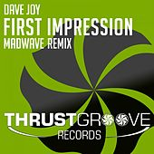 First Impression (Madwave Remix) by Dave Joy