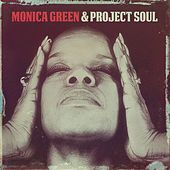 Monica Green & Project Soul von Monica Green