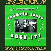 Thumper Jones - Rock It - Country Rockers Vol. 4 (HD Remastered) von George Jones